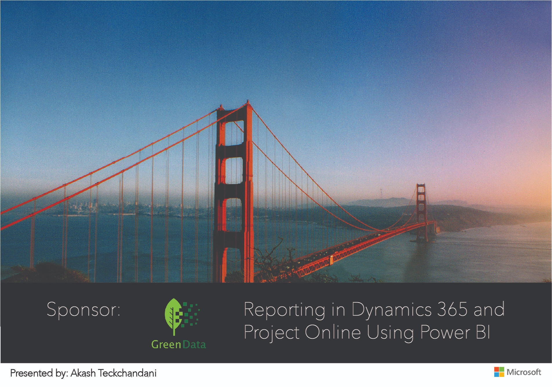 Reporting in Dynamics 365 and Project Online Using Power BI presented by Akash Teckchandani